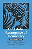 The Global Resurgence of Democracy (A Journal of Democracy Book)