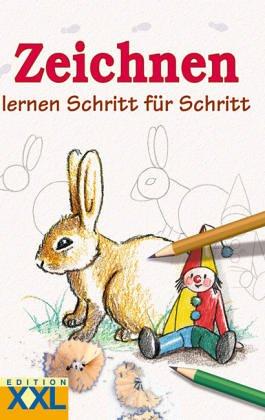Zeichnen Lernen Schritt Fur Schritt Unknown 9783897365025 Amazon Com Books