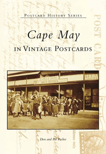 May Historic Cape (Cape May in Vintage Postcards (NJ) (Postcard History Series))