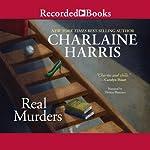 Real Murders: An Aurora Teagarden Mystery, Book 1 | Charlaine Harris