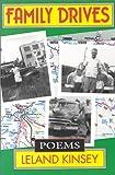 Family Drives, Leland Kinsey, 188153507X