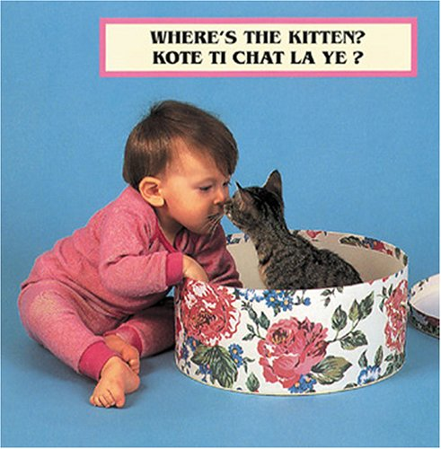 Read Online Where's The Kitten? (English/Haitian Creole Bilingual Edition) (Photoflaps) (French and English Edition) pdf