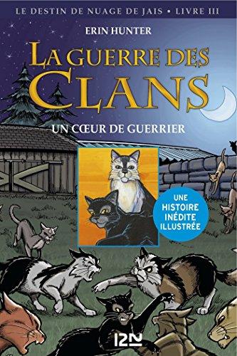 La Guerre Des Clans Version Illustrée Cycle II - Tome 3 ROMANS CONTES French Edition