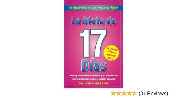 La Dieta de 17 Dias: Un plan del doctor para resultados rápidos (Spanish Edition)