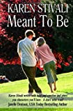 Meant to Be, Karen Stivali, 1622370279