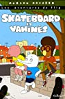 Les aventures de Flip : Skateboard et vahinés par Navarro