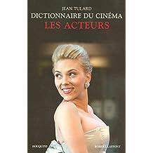 Dictionnaire du cinéma - Tome 2: Les acteurs