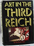 Art in the Third Reich, Berthold Hinz, 0394416406