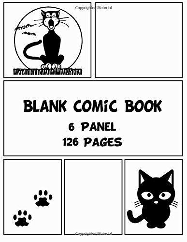 Blank Comic Book: 6 Panel 126 Pages Panelbook Sketch Create Your Own Comics (Blank Comic Strips)