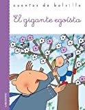 El gigante egoista / The Selfish Giant (Cuentos De Bolsillo / Pocket Stories) (Spanish Edition) by Oscar Wilde (2011-01-15)