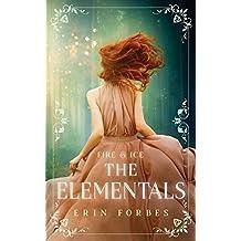 Fire & Ice: The Elementals (Volume 1)