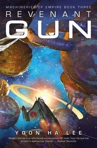 Revenant Gun (3) (Machineries of Empire)