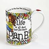 Suzy Toronto Life Is All About How You Handle Plan B Mug