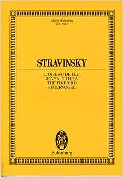 ストラヴィンスキー : バレエ音楽 「火の鳥」 (全曲) (1909/1910年版)/オイレンブルグ社/小型スコア