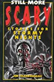 Still More Scary Stories for Stormy Nights, Don L. Wulffson, 1565656067