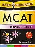 Examkrackers MCAT Organic Chemistry, Jonathan Orsay, 1893858332