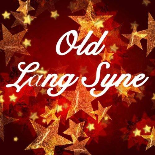 Old Lang Syne, New Year Celebr...