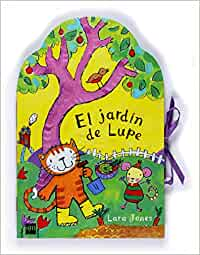 El jardín de Lupe (La gata Lupe): Amazon.es: Jones, Lara: Libros