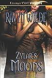 Zylar's Moons, Ravyn Wilde, 1419950851