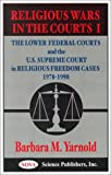 Religious Wars in the Courts, Barbara M. Yarnold, 1560727551