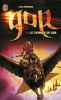 Le cycle de Gor, Tome 1 : Le Tarnier de Gor par Norman