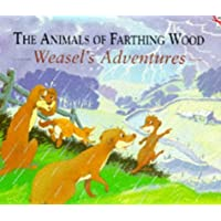 The Animals Of Farthing Wood: Weasel's Adventures