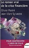 Le roman vrai de la crise financière par Pastré