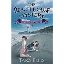 The Beach House Mystery: Samantha Wolf Mysteries Series #3 (Volume 3)