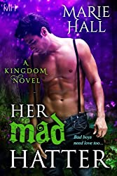 Her Mad Hatter (Kingdom Series Book 1) (English Edition)