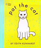 Pat the Cat (Pat the Bunny) (Touch-and-Feel)
