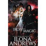 Iron and Magic: (The Iron Covenant Book 1) (Volume 1)