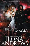 Iron and Magic: (The Iron Covenant Book 1) (Volume 1)