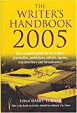 Writer's Handbook 2005, Barry Turner, 1405041536