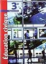 Education civique 3e : Programme 2012 par Germanangue