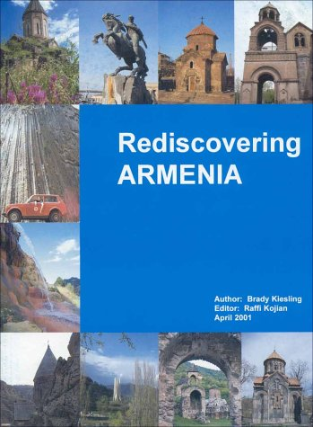 Rediscovering Armenia:  An Archaeological/Touristic Gazetteer and Map Set for the Historical Monuments of Armenia