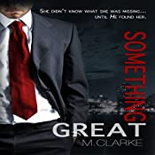 Something Great | M. Clarke