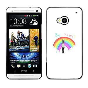 CASECO - HTC One M7 - Be Happy Rainbow - Delgado Negro Plástico caso cubierta Shell Armor Funda Case Cover - Sé feliz del arco iris