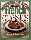 At Home with the French Classics, Richard Grausman, 0894806335