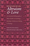 Research on Altruism and Love, Stephen Post, 1932031324
