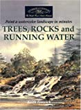 Trees, Rocks and Running Water, Keith Fenwick, 1581803958