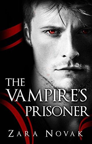 The Vampire's Prisoner (Tales of Vampires Book 2) by [Novak, Zara]