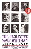 The Neglected Walt Whitman, Walt Whitman, 0941423972