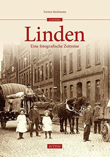 Hannover-Linden (Sutton Archivbilder) Gebundenes Buch – 13. August 2014 Torsten Bachmann 3954004089 Geschichte Politik
