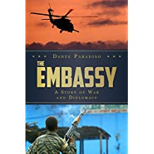 The Embassy: A Story of War and Diplomacy