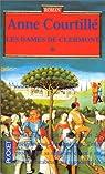 Les dames de Clermont, Tome 1 par Courtillé