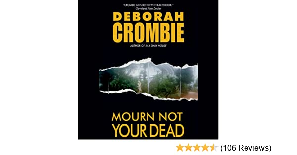 Amazon Mourn Not Your Dead Audible Audio Edition Deborah