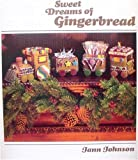 Sweet Dreams of Gingerbread, Jann Johnson, 0024967807