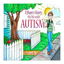 Ethan's Story; My Life With Autism - Popular Autism Related Book