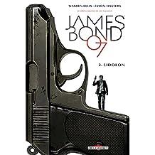 James Bond T02 : Eidolon (French Edition)