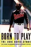 Born to Play, Eric Davis and Ralph Wiley, 0670885118